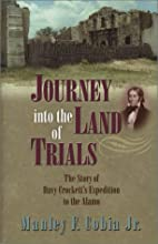 Journey into the Land of Trials by Jr.…