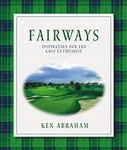 Fairways: Inspiration for the Golf…