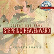 Selections from Stepping Heavenward…