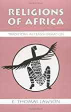 Religions of Africa : Traditions in…