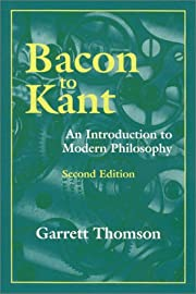 Bacon to Kant : An Introduction to Modern…