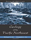 Geology of the Pacific Northwest, William N. Orr; Elizabeth L. Orr