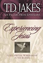 Experiencing Jesus: The Workmanship of the…