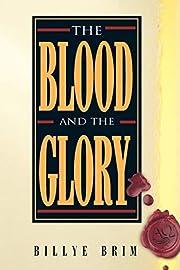 The Blood and the Glory af Billye Brim