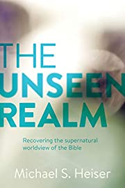 The Unseen Realm: Recovering the…