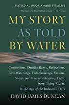 My Story as Told by Water: Confessions,…