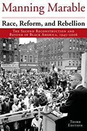 Race, Reform, and Rebellion: The Second…