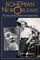 Bohemian New Orleans: The Story of the…