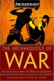 The Archaeology of War: Human Conflict Since…