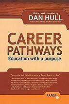 Career Pathways by Dan Hull
