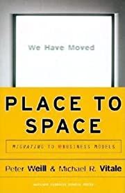 Place to Space: Migrating to Ebusiness…