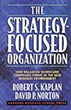 The Strategy-Focused Organization: How…
