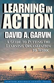 Learning in Action: A Guide to Putting the…