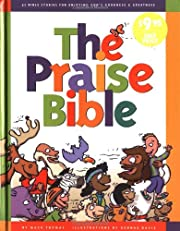 Praise Bible, The: 52 Bible Stories for…