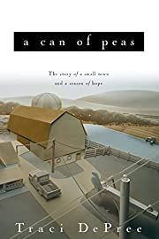 A Can of Peas (Lake Emily, Book 1) av Traci…