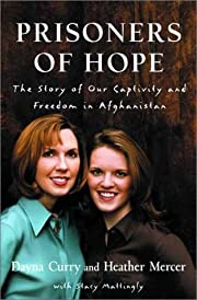 Prisoners of Hope: The Story of Our…