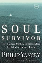 Soul Survivor: How Thirteen Unlikely Mentors…