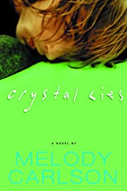 Crystal Lies (Carlson, Melody) de Melody…