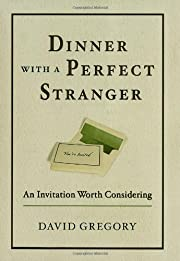 Dinner with a perfect stranger : an…
