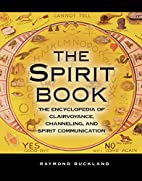 The Spirit Book: The Encyclopedia of…