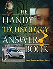 The Handy Technology Answer Book (The Handy…