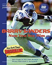 Barry Sanders Now You See Him: His Story in…