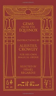 Gems from the Equinox: Instructions by…