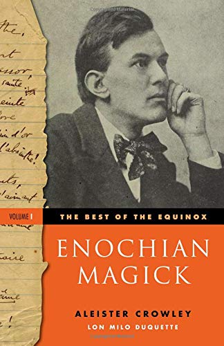 The Best of the Equinox, Volume I: Enochian Magick, Crowley, Aleister