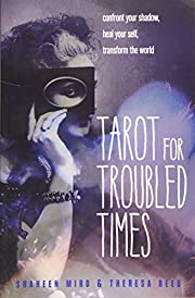 Tarot for Troubled Times: Confront Your…