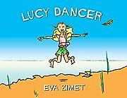 Lucy Dancer por Eva Zimet