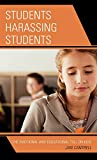 Students harassing students : the emotional and educational toll on kids / Jan Cantrell