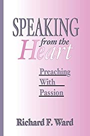 Speaking from the Heart: Preaching with…