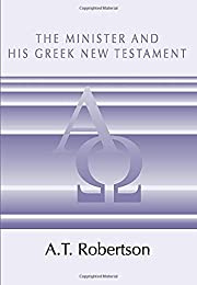 The Minister and His Greek New Testament av…
