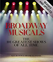 Broadway Musicals, Revised and Updated: The…