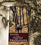 Journey through peaceful meditations by P.…