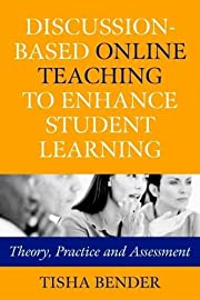 Discussion-Based Online Teaching to Enhance…