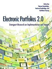 Electronic Portfolios 2.0: Emergent Research…