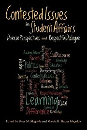 Contested issues in student affairs :…