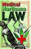Medical Marijuana Law, Boire, Richard Glen; Feeney, Kevin