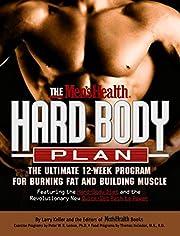 The Men's Health Hard Body Plan : The…