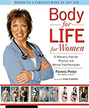 Body for Life for Women: A Woman's Plan for…