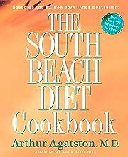 The South Beach Diet Cookbook by Arthur…