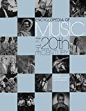 Encyclopedia of music in the 20th century / edited by Lee Stacy, Lol Henderson