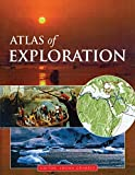 Atlas of exploration / editor, Shona Grimbly