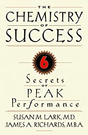 The Chemistry of Success: Six Secrets of…