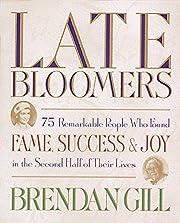 Late Bloomers por Brendan Gill