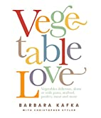 Vegetable Love by Barbara Kafka