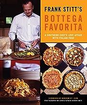 Frank Stitt's Bottega Favorita by Frank…