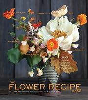 The Flower Recipe Book af Alethea Harampolis