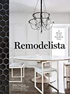 Remodelista by Julie Carlson